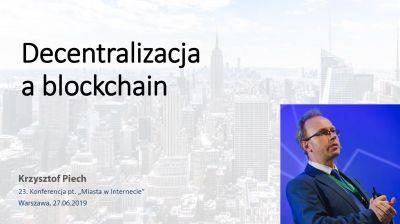 Krzysztof Piech, dyrektor Centrum Technologii Blockchain, Uczelnia Łazarskiego