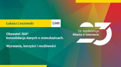 Łukasz Leszewski, Business Solutions Manager, SAS Polska