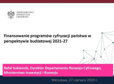 Rafał Sukiennik, dyrektor Departamentu Rozwoju Cyfrowego Ministerstwa Inwestycji i Rozwoju
